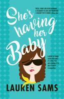 Lauren Sams: She's Having Her Baby