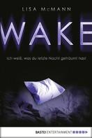 Lisa McMann: WAKE - Ich weiß, was du letzte Nacht geträumt hast ★★★★