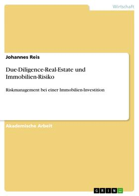 Due-Diligence-Real-Estate und Immobilien-Risiko