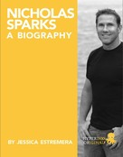 JESSICA ESTREMERA: Nicholas Sparks: A Biography