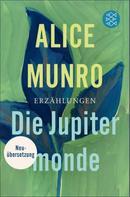 Alice Munro: Die Jupitermonde ★★★★★