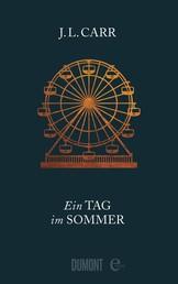 Ein Tag im Sommer - Roman