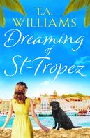 T.A. Williams: Dreaming of St-Tropez ★★★★★