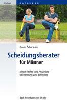 Gunter Schlickum: Scheidungsberater für Männer