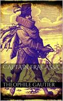 Theophile Gautier: Captain Fracasse
