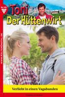 Friederike von Buchner: Toni der Hüttenwirt 105 – Heimatroman