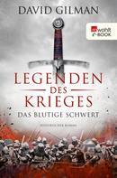 David Gilman: Legenden des Krieges: Das blutige Schwert ★★★★