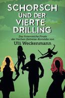 Ulli Weckenmann: Schorsch und der vierte Drilling