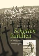 Irene Eckwolf: Schattenfamilien