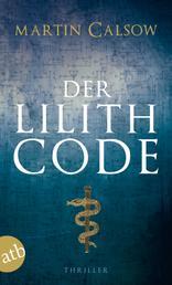 Der Lilith Code - Thriller