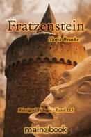 Tanja Bruske: Fratzenstein - Kinzigtal Trilogie Band 3 ★★★★★