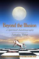 Antonia Vidor: Beyond the Illusion