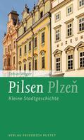 Tobias Weger: Pilsen / Plzen ★★