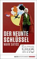 Mark Gatiss: Doctor Who - Der neunte Schlüssel ★★★★