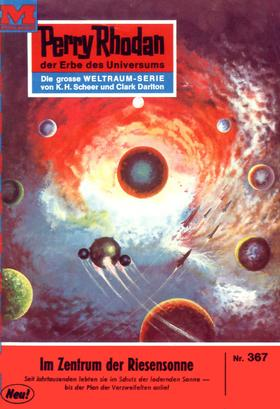 Perry Rhodan 367: Im Zentrum der Riesensonne