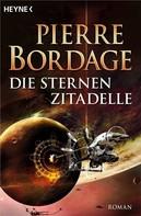 Pierre Bordage: Die Sternenzitadelle ★★★★