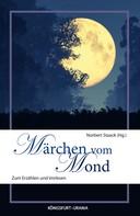 Norbert Staack: Märchen vom Mond