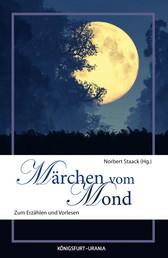 Märchen vom Mond - Zum Erzählen und Vorlesen