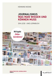 Journalismus - Was man wissen und können muss. Ein Lese- und Lernbuch