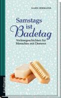Karin Hermanns: Samstags ist Badetag ★★★★★