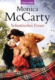 Schottisches Feuer - Roman