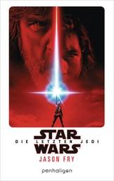 Star Wars™ - Die letzten Jedi - Der Roman zum Film