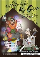 Andy Stanton: Der entsetzliche Mr Gum und die Kobolde ★★★