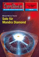 Michael Marcus Thurner: Perry Rhodan 2506: Solo für Mondra Diamond ★★★★★