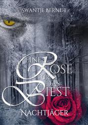 Nachtjäger - Eine Rose für das Biest 1