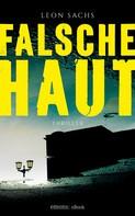 Leon Sachs: Falsche Haut ★★★★