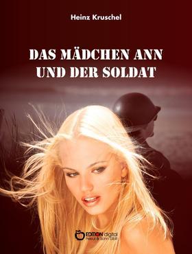 Das Mädchen Ann und der Soldat