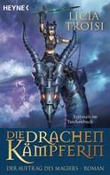 Licia Troisi: Die Drachenkämpferin - Der Auftrag des Magiers ★★★★