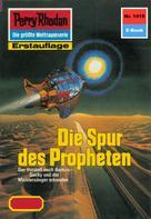 Robert Feldhoff: Perry Rhodan 1415: Die Spur des Propheten ★★★★