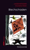 Jürgen Reitemeier: Blechschaden ★★★★★