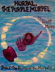 HurPal The Purple Murpel - Book 1 The Rising Of The Murpels