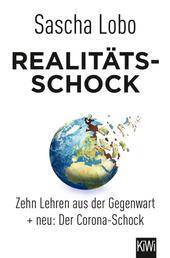 Realitätsschock - Zehn Lehren aus der Gegenwart