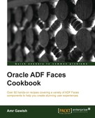 Amr Gawish: Oracle ADF Faces Cookbook