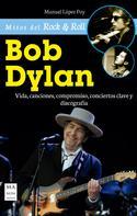 Manuel López Poy: Bob Dylan