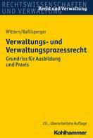 Andreas Wittern: Verwaltungs- und Verwaltungsprozessrecht ★