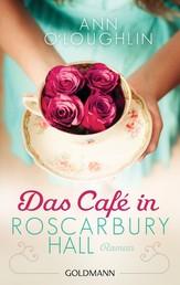 Das Café in Roscarbury Hall - Roman