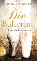 Susanne Fengler: Die Ballerina ★★★