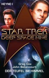 Star Trek - Deep Space Nine: Der Teufel am Himmel - Roman