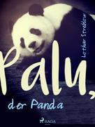 Lothar Streblow: Palu, der Panda