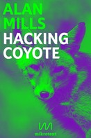 Alan Mills: Hacking Coyote