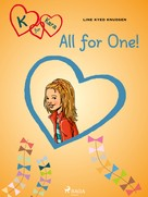 Line Kyed Knudsen: K for Kara 5 - All for One!