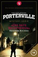Hendrik Buchna: Porterville - Folge 14: Die Akte Richthofen ★★★★★