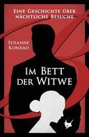 Susanne Konrad: Im Bett der Witwe
