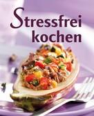 Naumann & Göbel Verlag: Stressfrei kochen ★★★
