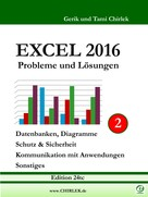 Gerik Chirlek: Excel 2016 . Probleme und Lösungen . Band 2