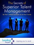 Adrian Furnham: The Secrets of Superior Talent Management